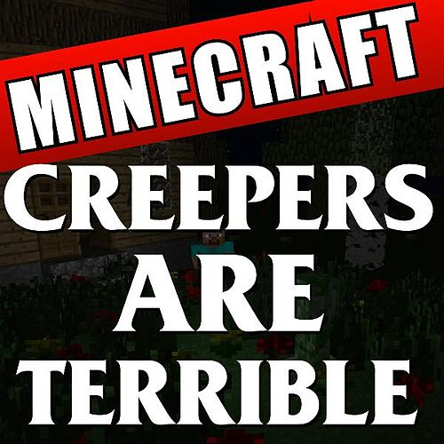 Play & Download Creepers Are Terrible by DAB Music | Napster