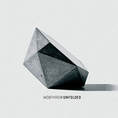 Play & Download Unfolded by Mobthrow | Napster
