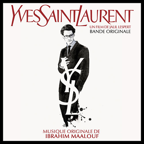 Play & Download Yves Saint Laurent (Bande originale du film) by Various Artists | Napster