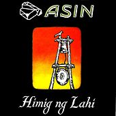 Play & Download Himig Ng Lahi by Asin | Napster