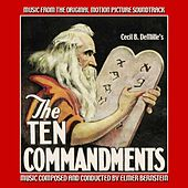 Play & Download The Ten Commandments - Music from the Original 1956 Soundtrack by Elmer Bernstein | Napster