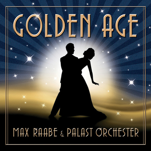 Play & Download Golden Age by Max Raabe | Napster