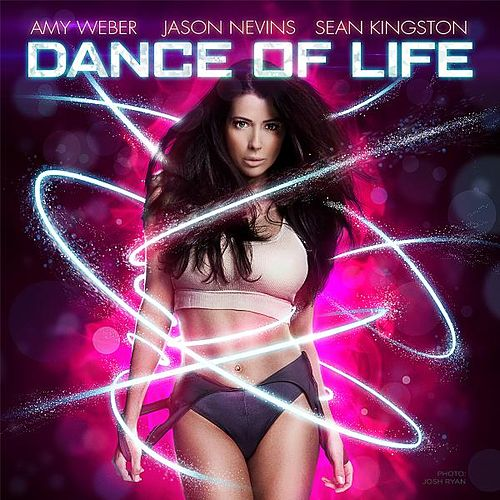 Play & Download Dance of Life (Come Alive) [feat. Sean Kingston] by Amy Weber | Napster