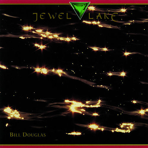 Play & Download Jewel Lake by Bill Douglas | Napster
