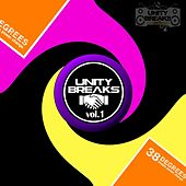 Play & Download Unity Breaks Vol.1 - EP by Various Artists | Napster