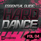 Play & Download Essential Guide: Hard Dance Vol. 04 - EP by Various Artists | Napster