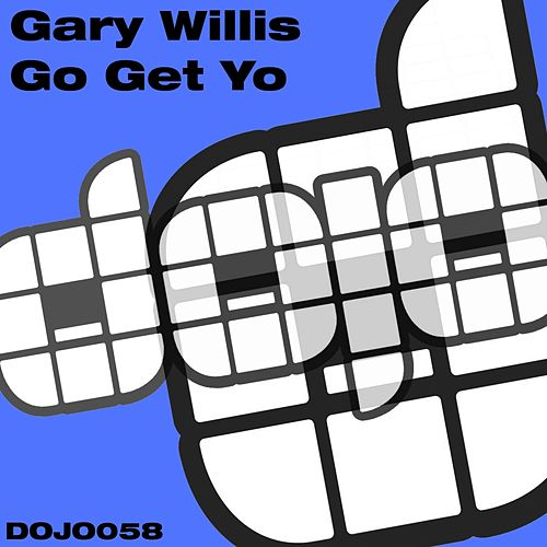 Play & Download Go Get Yo by Gary Willis | Napster