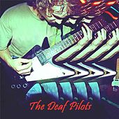 The Deaf Pilots by The Deaf Pilots
