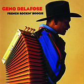 Play & Download French Rockin' Boogie by Geno Delafose | Napster