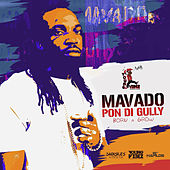 Play & Download Pon Di Gully (Born & Grow) - Single by Mavado | Napster