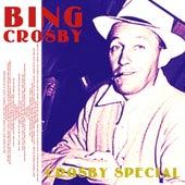 Crosby Special by Bing Crosby