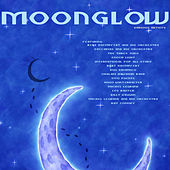 Play & Download Moonglow by Various Artists | Napster