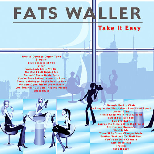 Play & Download Take It Easy by Fats Waller | Napster