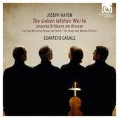 Play & Download Haydn: The Seven Last Words of Christ, Hob.XX:2  (Die sieben letzten Worte unseres Erlösers am Kreuze,  Hob.XX:2) by Cuarteto Casals | Napster