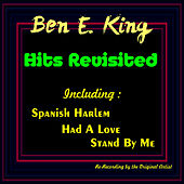 Play & Download Hits Revisited by Ben E. King | Napster