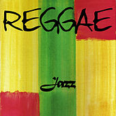 Reggae Jazz by Various Artists