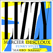 Play & Download Funky Stuff - EP by Lizzy Mercier Descloux | Napster