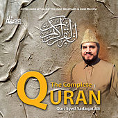 The Complete Quran by Qari Syed Sadaqat Ali