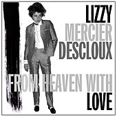 From Heaven with Love by Lizzy Mercier Descloux