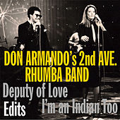 Deputy of Love Edits - EP by Don Armando's Second Avenue Rhumba Band