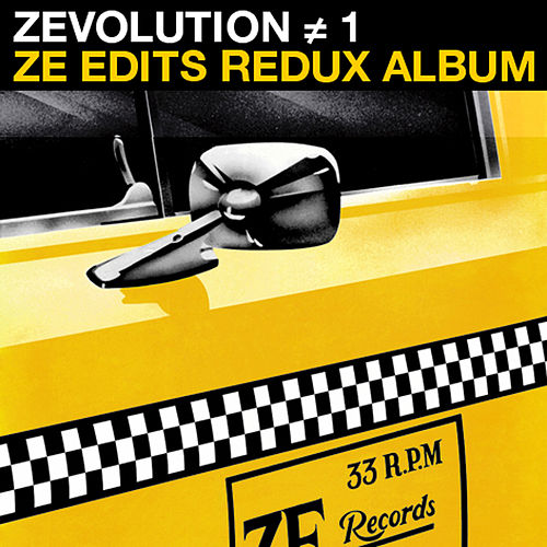 Play & Download Zevolution # 1 - Ze Edits Redux Album by Various Artists | Napster