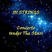 Concerto Under the Stars by 101 Strings Orchestra