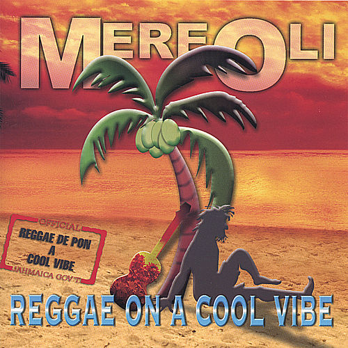 Reggae On A Cool Vibe by Various Artists