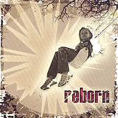 Play & Download Reborn by Reborn | Napster