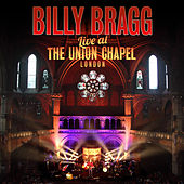 Play & Download Live At the Union Chapel London by Billy Bragg | Napster