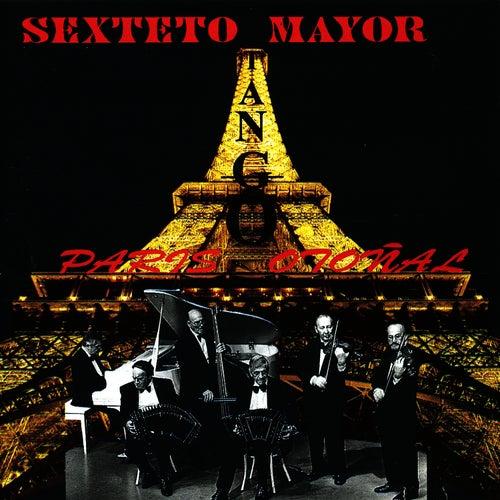 Paris Otonal by Sexteto Mayor