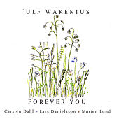 Forever You by Ulf Wakenius