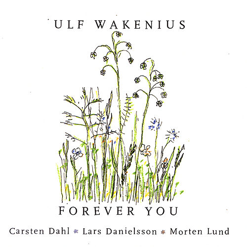 Play & Download Forever You by Ulf Wakenius   Napster