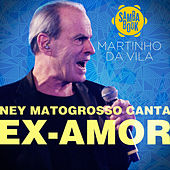 Ex-Amor - Single by Ney Matogrosso