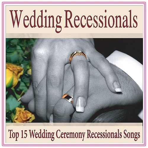 Wedding Recessionals Top 15 Ceremony Recessional Songs By Music Group