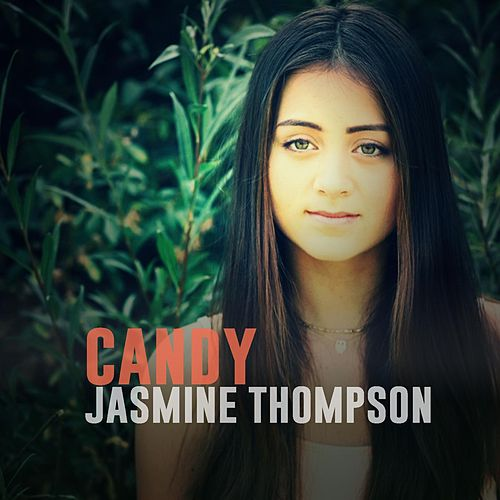 Play & Download Candy (Live Version) by Jasmine Thompson | Napster