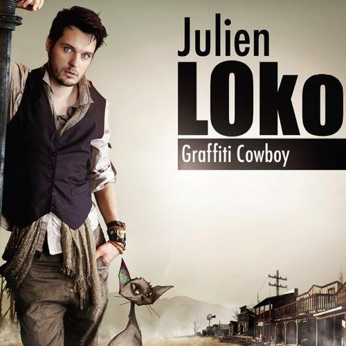 Play & Download Graffiti Cowboy by Julien Loko | Napster