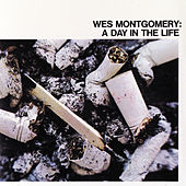 Play & Download A Day In The Life by Wes Montgomery | Napster