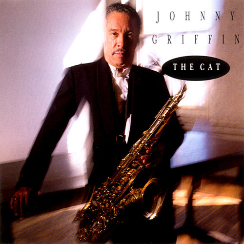 The Cat by Johnny Griffin