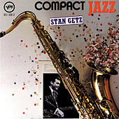 Play & Download Compact Jazz by Stan Getz | Napster