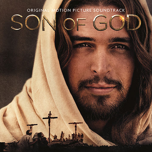 Son Of God Original Motion Picture Soundtrack by Various Artists