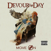 Play & Download Move On by Devour the Day | Napster