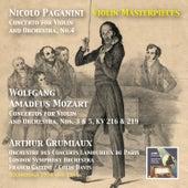 Violin Masterpieces: Arthur Grumiaux Plays Paganini & Mozart by Arthur Grumiaux