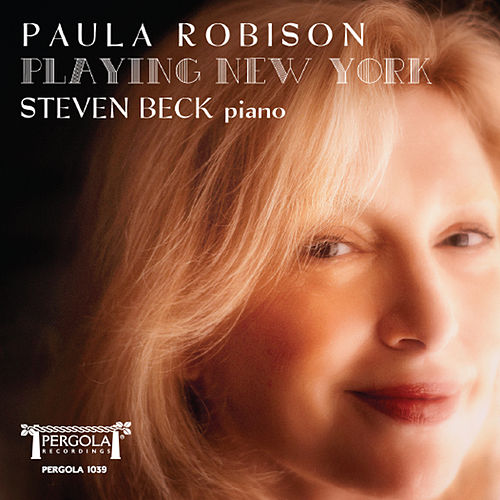Play & Download Playing New York by Paula Robison | Napster