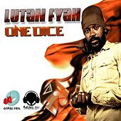 Play & Download One Dice by Lutan Fyah | Napster