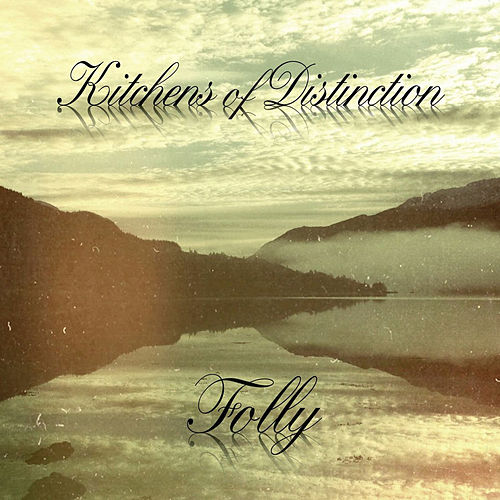 Play & Download Folly by Kitchens of Distinction | Napster