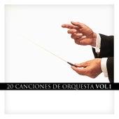 20 Canciones de Orquesta Vol. 1 by Various Artists