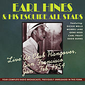 Play & Download Live at Club Hangover, San Francisco Jan-Feb. 1954 by Earl Fatha Hines | Napster