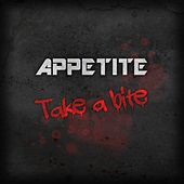 Play & Download Take A Bite by Appetite | Napster