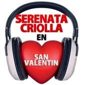Serenata Criolla en San Valentin by Various Artists