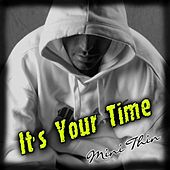 Play & Download It's Your Time (Domestic Violence) by Minithin | Napster